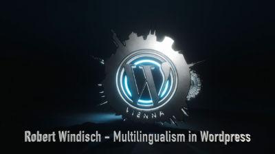 Robert Windisch: State of Multilingualism in WordPress