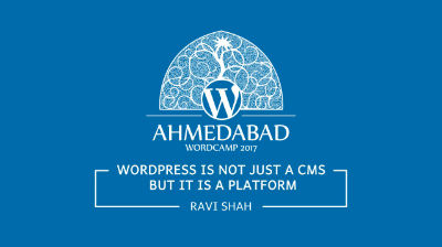 WordPress is not Just a CMS but it is a platform
