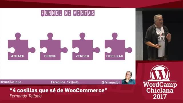 Fernando Tellado: 4 cosillas que sé de WooCommerce