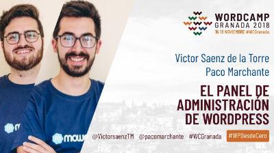 Victor Sáenz y Paco Marchante: Panel de administración de WordPress II