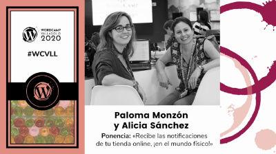Alicia Sánchez,Paloma Monzón: Recibe las notificaciones de tu tienda online, ¡en el mundo físico!