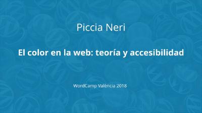 Piccia Neri: El color en la web: teoría y accesibilidad