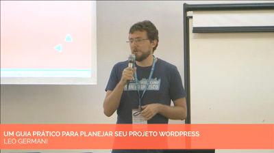 Leo Germani: Um guia prático para planejar seu projeto WordPress
