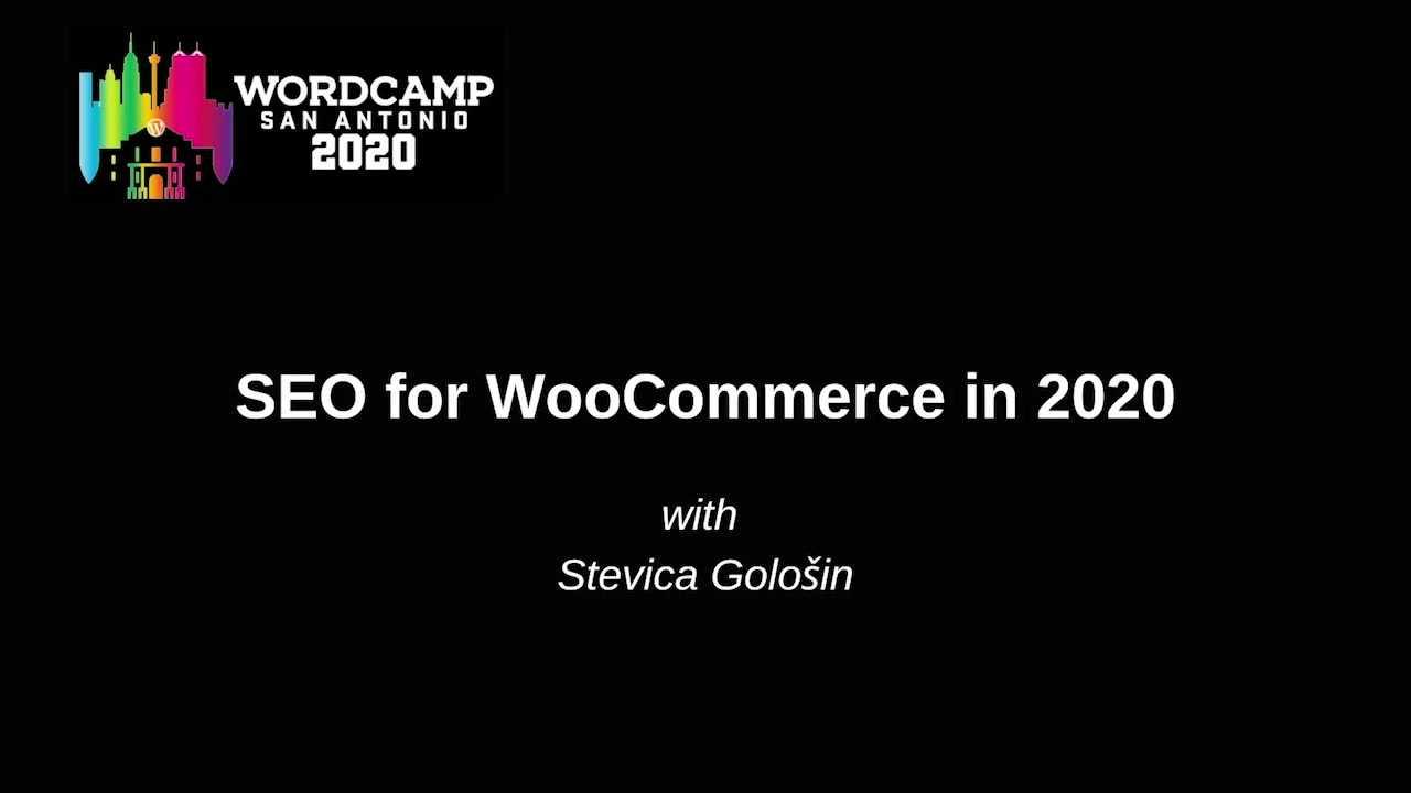 Stevica Gološin: SEO for WooCommerce in 2020