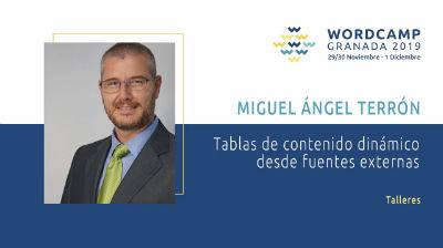 Miguel Angel Terrón: Tablas de contenido dinámico desde fuentes externas