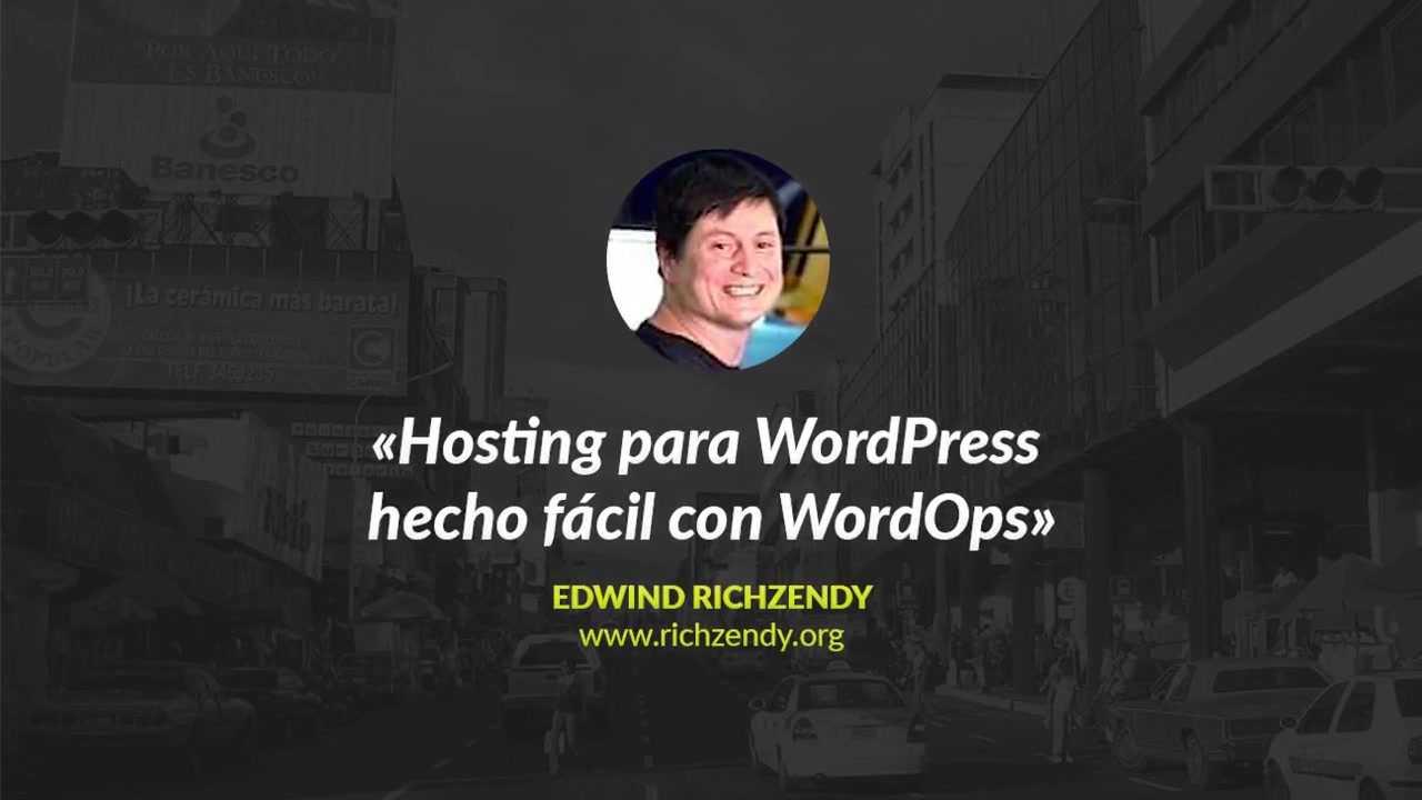 Richzendy: Hosting para WordPress hecho fácil con WordOps