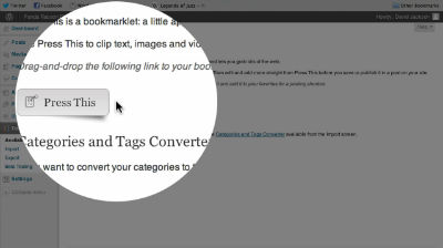 Make Quick Posts to Your WordPress Blog with Press This