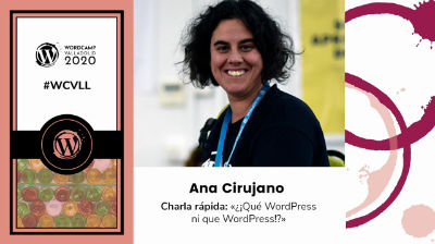 Ana Cirujano: ¿¡Qué WordPress ni qué WordPress!?
