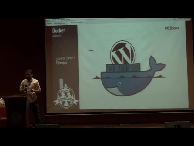 Juan Pablo Jaramillo: WordPress development with Docker: creación rápida y sencilla de ambientes de desarrollo